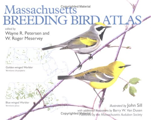 Massachusetts Breeding Bird Atlas [With Transparencies]: Petersen, Wayne R.