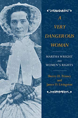 Very Dangerous Woman: Sherry H. Penney; James D. Livingston