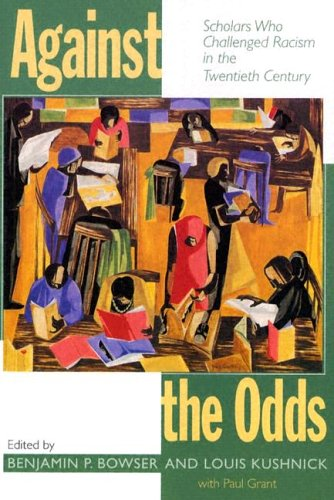 9781558494749: Against the Odds: Scholars Who Challenged Racism in the Twentieth Century