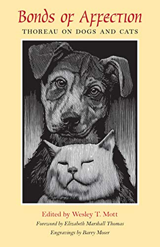 Bonds of Affection: Thoreau on Dogs and Cats (The Spirit of Thoreau)