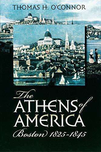9781558495180: The Athens of America: Boston, 1825-1845