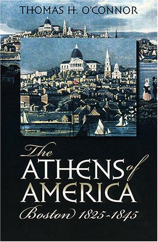 9781558495241: The Athens of America: Boston, 1825-1845