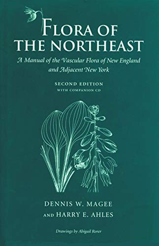 Flora of the Northeast: Magee, Dennis W.;