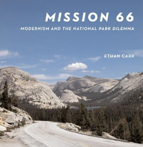 9781558495876: Mission 66: Modernism and the National Park Dilemma