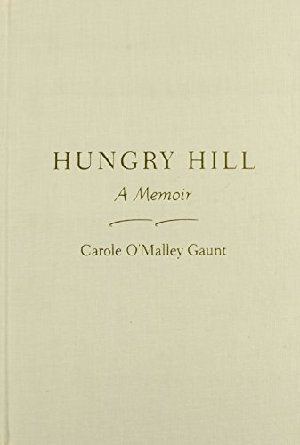 9781558495883: Hungry Hill: A Memoir