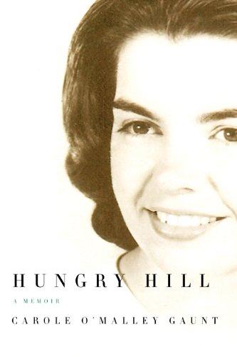 9781558495890: Hungry Hill: A Memoir