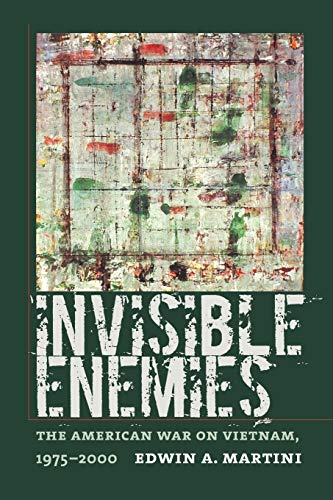 9781558496095: Invisible Enemies: The American War on Vietnam, 1975-2000