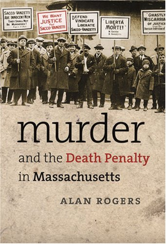 9781558496323: Murder and the Death Penalty in Massachusetts