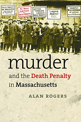 9781558496330: Murder and the Death Penalty in Massachusetts