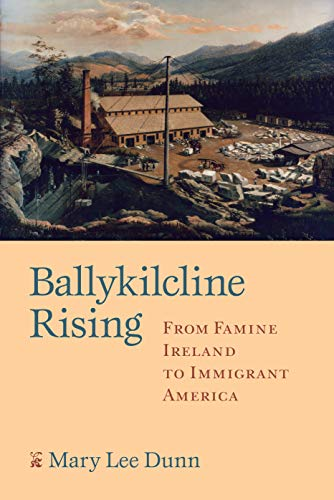 9781558496590: Ballykilcline Rising: From Famine Ireland to Immigrant America