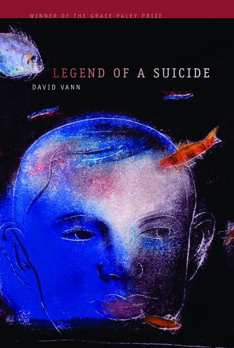 9781558496729: Legend Of A Suicide (AWP Award Series in Short Fiction) (Awp Award Series in Short Fiction) (Grace Paley Prize in Short Fiction)