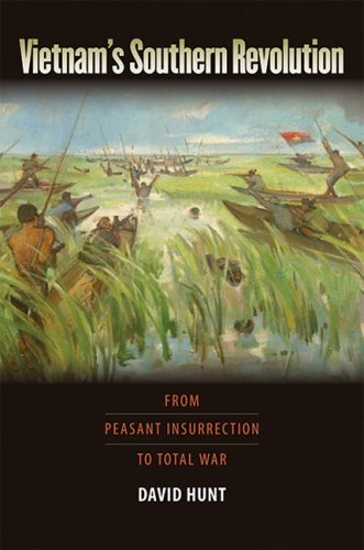 9781558496910: Vietnam's Southern Revolution: From Peasant Insurrection to Total War, 1959-1968 (Culture, Politics, and the Cold War Culture, Politics, and t) ... and t) (Culture, Politics & the Cold War)