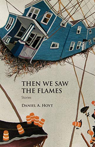9781558496996: Then We Saw the Flames: Stories (Juniper Prize for Poetry)