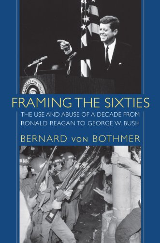 Framing the Sixties: The Use and Abuse: Bernard von Bothmer