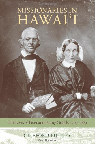 9781558497351: Missionaries in Hawai'i: The Lives of Peter and Fanny Gulick, 1797-1883