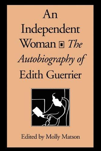 An Independent Woman: Edith Guerrier