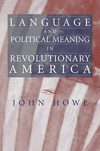 9781558497658: Language and Political Meaning in Revolutionary America