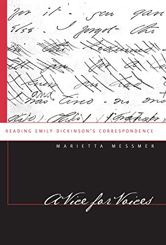 9781558497733: A Vice for Voices: Reading Emily Dickinson's Correspondence