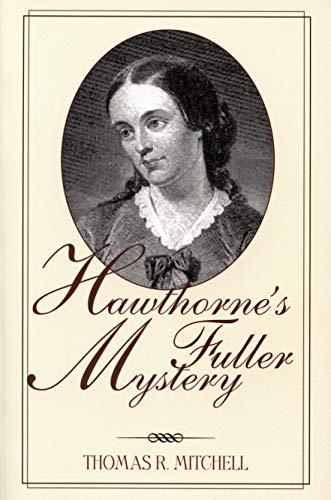 9781558497771: Hawthorne's Fuller Mystery