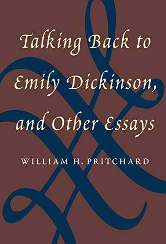 9781558497870: Talking Back to Emily Dickinson, and Other Essays