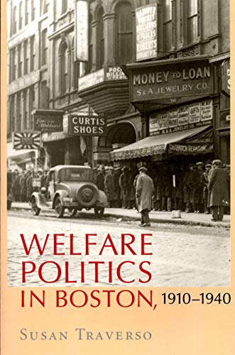 9781558497986: Welfare Politics in Boston, 1910-1940 (Political Development of the American Nation: Studies in Pol)