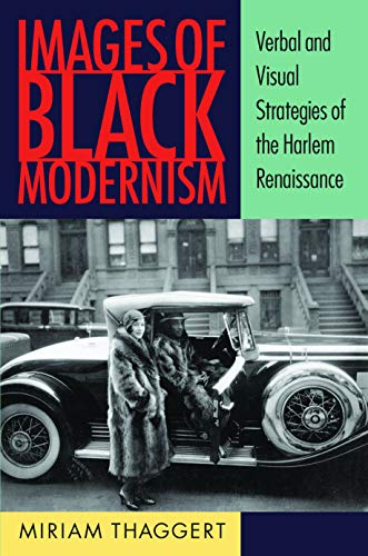 9781558498310: Images of Black Modernism: Verbal and Visual Strategies of the Harlem Renaissance