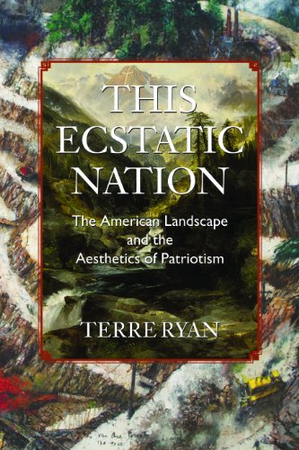 9781558498730: This Ecstatic Nation: The American Landscape and the Aesthetics of Patriotism