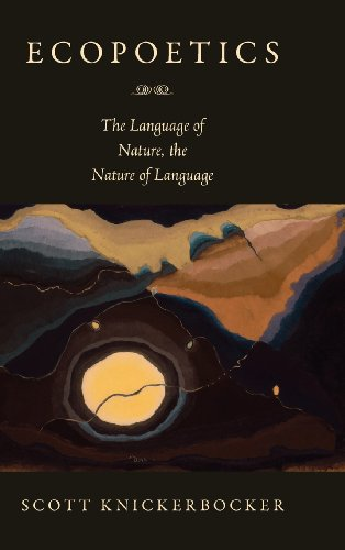 9781558499546: Ecopoetics: The Language of Nature, the Nature of Language