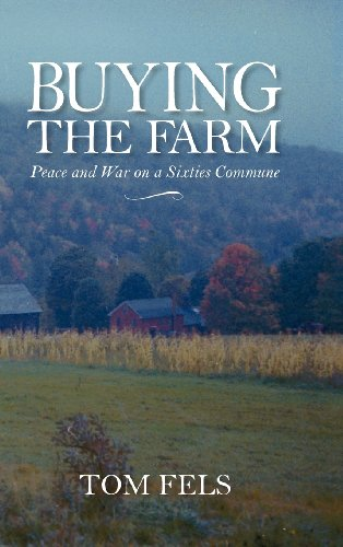 9781558499706: Buying the Farm: Peace and War on a Sixties Commune