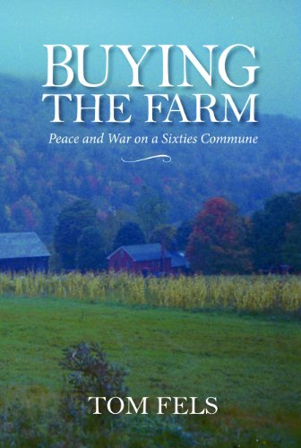 9781558499713: Buying the Farm: Peace and War on a Sixties Commune