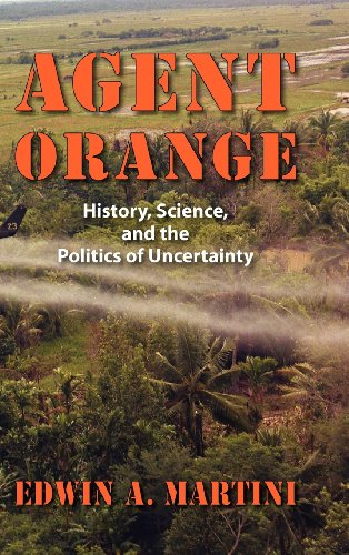 9781558499744: Agent Orange: History, Science, and the Politics of Uncertainty (Culture, Politics, and the Cold War)