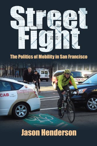 9781558499997: Street Fight: The Struggle over Urban Mobility in San Francisco