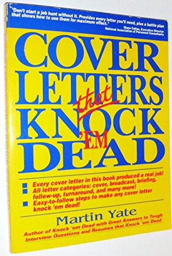 Cover Letters That Knock U0027Em Dead: Martin Yate