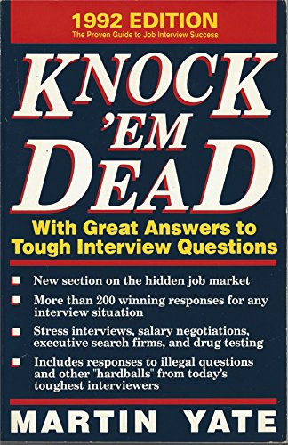 9781558500532: Knock 'em Dead, 1992: With Great Answers to Tough Interview Questions