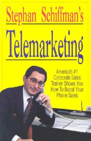 Stephan Schiffman's Telemarketing