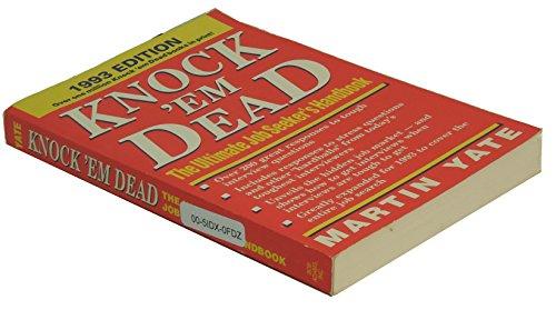 Knock 'Em Dead: The Ultimate Job Seeker's Handbook (155850155X) by Martin John Yate
