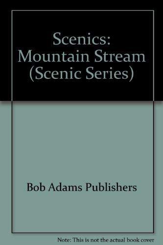 Mountain Stream (Scenic Series): Bob Adams Publishers