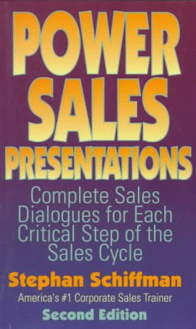 9781558502529: Power Sales Presentations: Complete Sales Dialogues for Each Critical Step of the Sales Cycle