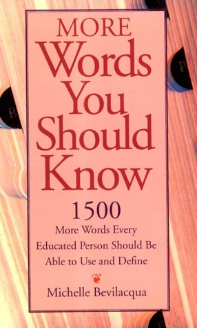9781558502932: More Words You Should Know/1500 More Words Every Educated Person Should Be Able to Use and Define