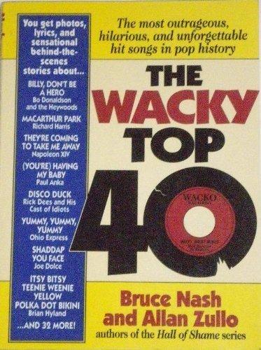The Wacky Top 40