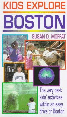 9781558503922: Kids Explore Boston