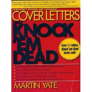 Cover Letters That Knock 'Em Dead: Martin John Yate,