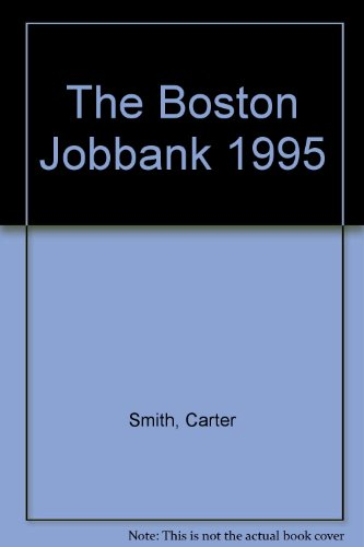 The Boston Jobbank 1995: Smith, Carter