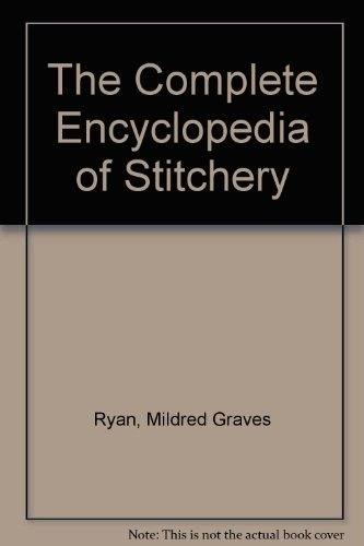 9781558504745: The Complete Encyclopedia of Stitchery