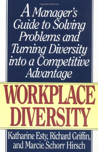 9781558504820: Workplace Diversity: A Manager's Guide to Solving Problems and Turning Diversity into a Competitive Advantage