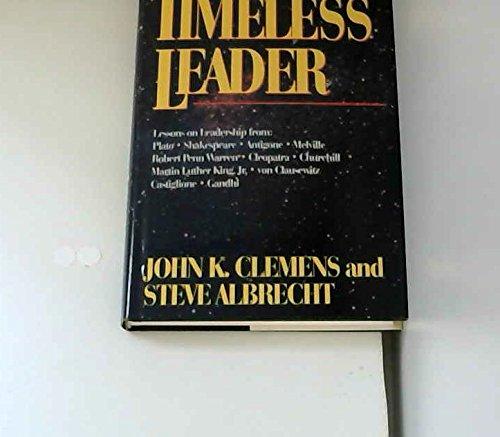 9781558504837: The Timeless Leader