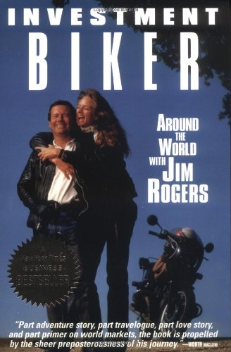 9781558505292: Investment Biker: Around the World with Jim Rogers