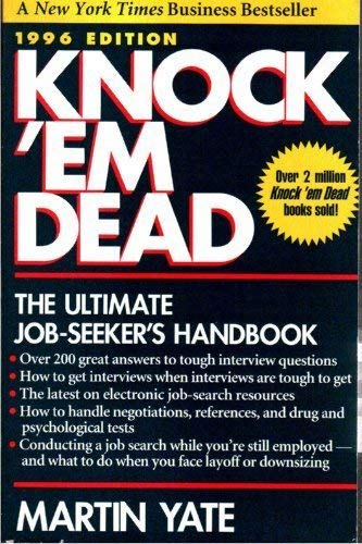 Knock 'Em Dead 1996: The Ultimate Job Seeker's Handbook (Paper): Yate, Martin