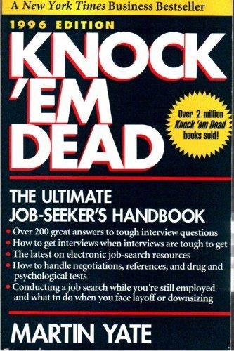 Knock 'Em Dead 1996: The Ultimate Job: Martin Yate
