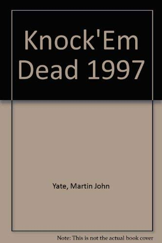 9781558506534: Knock `Em Dead 1997: The Ultimate Job Seekers Handbook